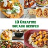 10 Creative Squash Recipes