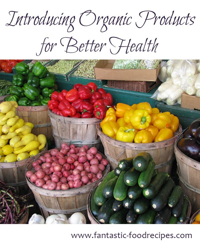 Organic Products for Better Health