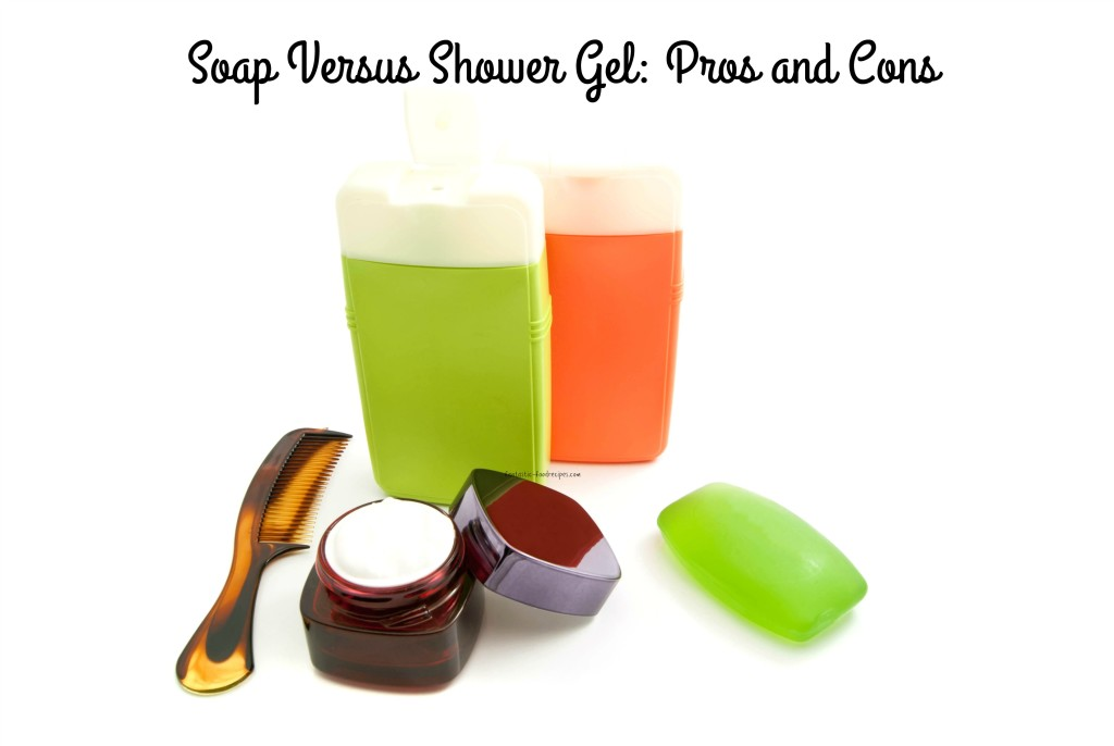 Soap Versus Gel:Pros and Cons