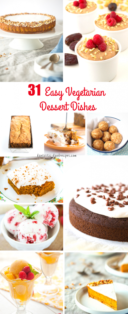 31 Easy Vegetarian Desserts